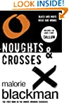 Noughts & Crosses: Book 1 (Noughts An...