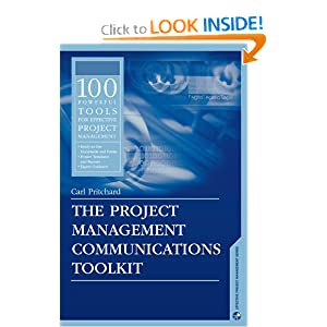The Project Management Communications Toolkit (Artech House Project Management Library) Carl Pritchard