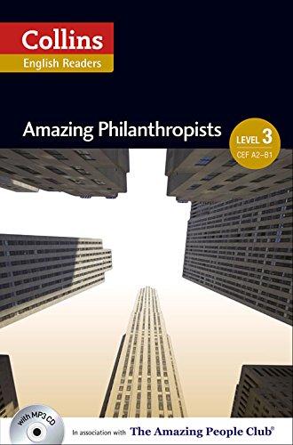 Amazing Philanthropists : B1 (Collins Amazing People ELT Readers)