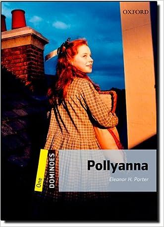 Dominoes: Level 1: 400-Word Vocabulary Pollyanna (Dominos: Level 1)