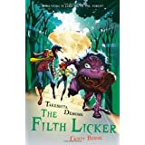 Takeshita Demons: The Filth Licker ~ Cristy Burne