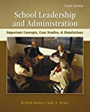 img - for School Leadership and Administration: Important Concepts, Case Studies, and Simulations book / textbook / text book