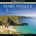 The Camomile Lawn (       UNABRIDGED) by Mary Wesley Narrated by Carole Boyd