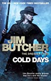 Jim Butcher Cold Days: A Dresden Files Novel