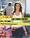 img - for Raw Food Cleanse: Restore Health and Lose Weight by Eating Delicious, All-Natural Foods - Instead of Starving Yourself [Paperback] book / textbook / text book