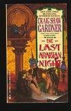 The Last Arabian Night (0441470548) by Gardner, Craig Shaw
