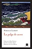 img - for La pulga de acero (Impedimenta) (Spanish Edition) book / textbook / text book