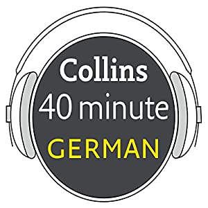 German in 40 Minutes Audiobook