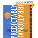 The Predictably Irrational CD: The Hidden Forces That Shape Our Decisions