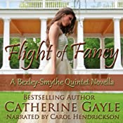 Flight of Fancy: Bexley-Smythe Quintet, Novella 1 | [Catherine Gayle]