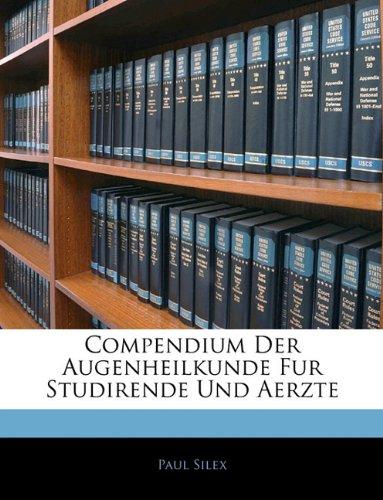 Compendium Der Augenheilkunde Fur Studirende Und Aerzte