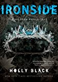 Ironside: A Modern Faery's Tale (Modern Faerie Tale) (0689868219) by Holly Black