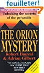 The Orion Mystery: Unlocking the Secr...