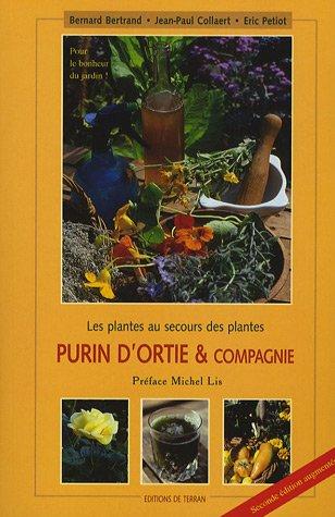 Le purin d'ortie et compagnie : les plantes au secours des plantes