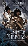 Silver Mirrors (An Apparatus Infernum