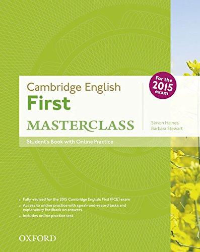 First masterclass. Student's book-Skills practice online-Test online. Con espansione online. Per le Scuole superiori: Certificate In Advanced English ... Exam 2015 (First Certificate Masterclass)