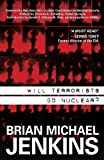 img - for Will Terrorists Go Nuclear? book / textbook / text book