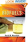 Introduction to Biofuels