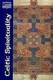 Celtic Spirituality (Classics of Western Spirituality (Paperback))
