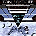 Country Comes to Town: Laura Fleming, Book 4 (       UNABRIDGED) by Toni L.P. Kelner Narrated by Gayle Hendrix