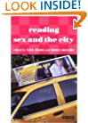 Reading Sex and the City (Reading Contemporary Television)