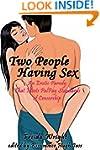 Two People Having Sex (An Erotic Paro...