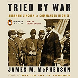 Tried by War | [James M. McPherson]
