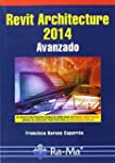 Revit Architecture 2014. Avanzado