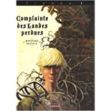 Complainte des Landes perdues Cycle Sioban, Tome 1 : Siobanpar Jean Dufaux