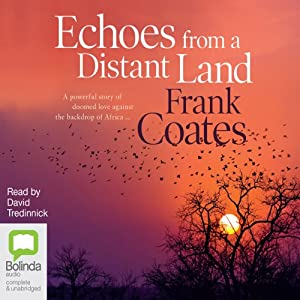 Echoes from a Distant Land Audiobook
