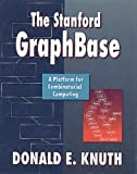 Stanford GraphBase: A Platform for Combinatorial Computing, The (0321606329) by Knuth, Donald E.