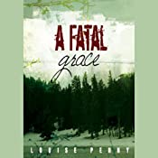 A Fatal Grace | [Louise Penny]