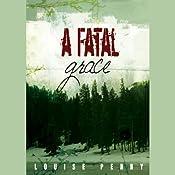 A Fatal Grace | [Louise Penny]