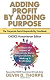 img - for Adding Profit by Adding Purpose: The Corporate Social Responsibility Handbook book / textbook / text book