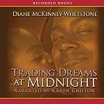 Trading Dreams at Midnight | Diane McKinney-Whetstone