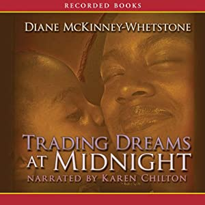 Trading Dreams at Midnight | [Diane McKinney-Whetstone]