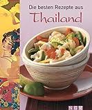 Die besten Rezepte aus Thailand - Jutta Gay