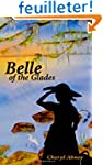 Belle of the Glades: The Shell-Letter...