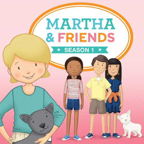 Martha & Friends Season 1