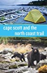 Cape Scott and the North Coast Trail:...