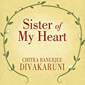 Sister of My Heart: A Novel | [Chitra Banerjee Divakaruni]
