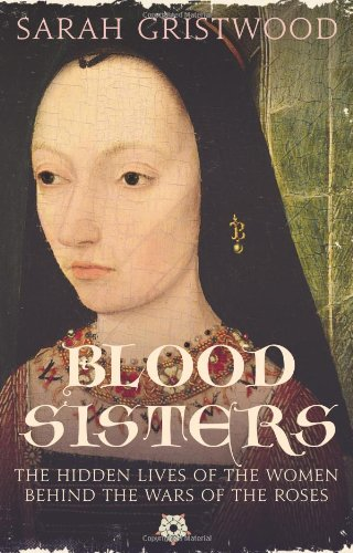 Blood Sisters: The Hidden Lives of the Women
