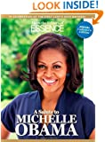 ESSENCE: A Salute to Michelle Obama