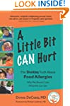 A Little Bit Can Hurt: The Shocking T...