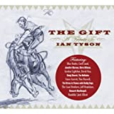 Various Artists - The Gift: A Tribute To Ian Tyson