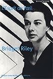 echange, troc Bridget Riley, Robert Kudielka - L'Esprit de l'oeil