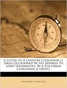 Letter to a Country Clergyman [T. Sikes] Occasioned by His Address ...
