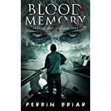 Blood Memory: Episode One