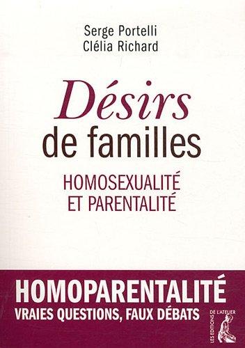 Désirs de familles : homosexualité et parentalité
