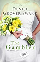 The Gambler: The Wedding Pact #3 (English Edition)